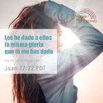 Tienes la gloria de Dios