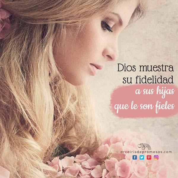 dios es fiel con las que son fieles enseñanza biblica para mujeres