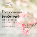 La obediencia trae bendición