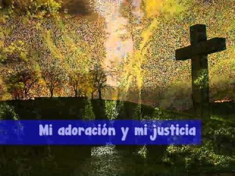 cancion en video jesus mi adoracion videos cristianos