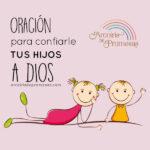 Oración para confiarle tu hijo a Dios