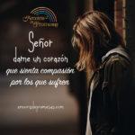 Oración para tener un corazón compasivo