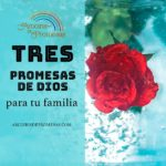 Tres promesas de Dios para tu familia