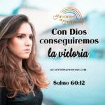 Con Dios siempre tendremos victoria