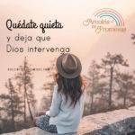 Quédate quieta esperando en Dios