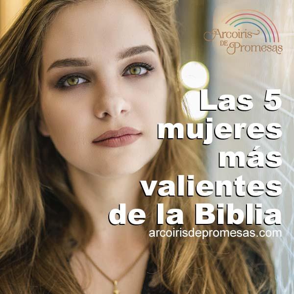 top 5 mujeres valientes de la biblia curiosidades biblicas