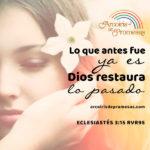 Dios restaura el pasado con su amor