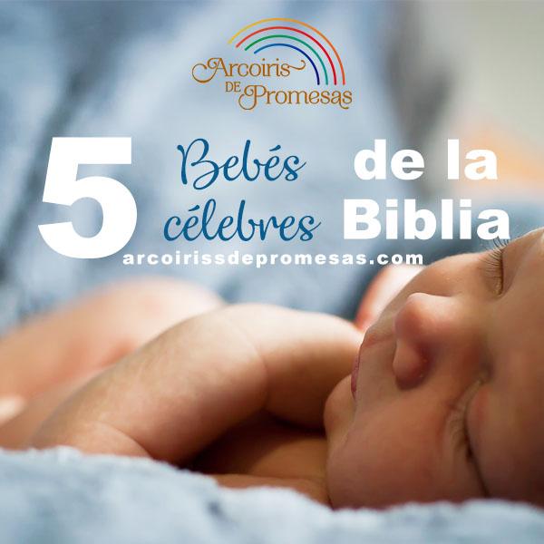 top5 bebes celebres de la biblia enseñanzas cristianas