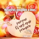 Dios te amó primero