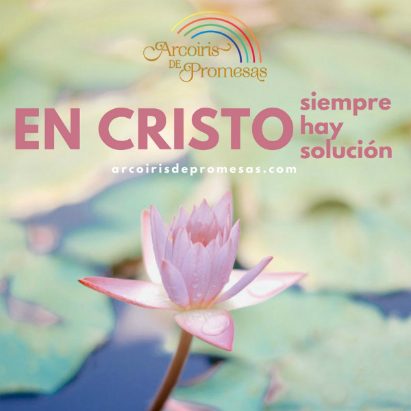 cristo es la solucion para tus problemas mensaje de aliento para la mujer cristiana