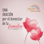 Oración por el bienestar de la familia