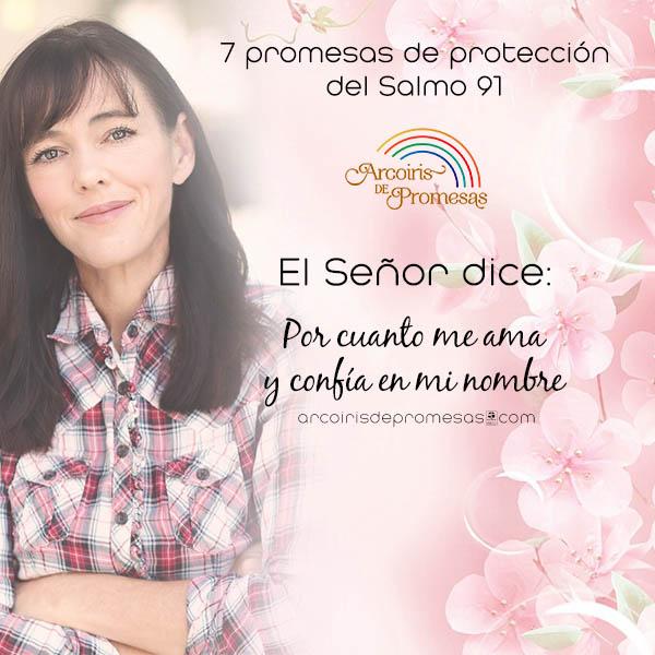 7 promesas de proteccion del salmo 91 para la mujer cristiana